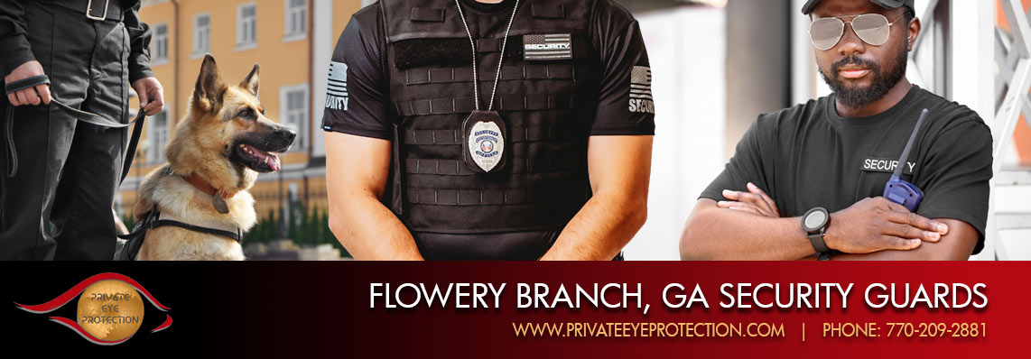 Flowery Branch, GA Security Guard Service
